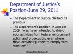 department of justice s position june 29 2011