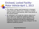 enclosed locked facility motor vehicle april 1 2013