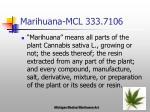 marihuana mcl 333 7106