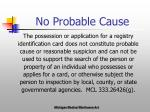 no probable cause