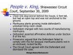 people v king shiawassee circuit court september 30 2009