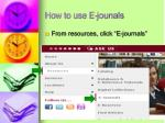 how to use e jounals