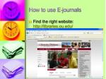 how to use e journals
