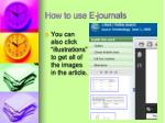 how to use e journals11