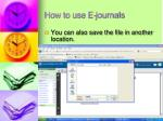 how to use e journals9