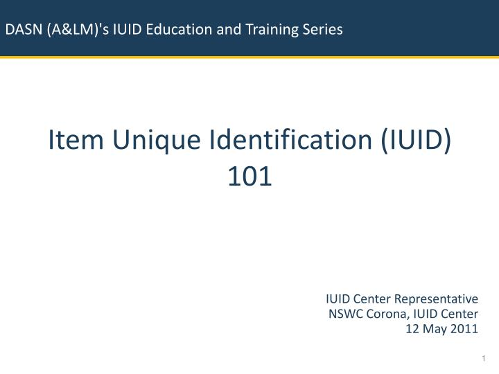 item unique identification iuid 101 n.