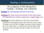 reading vs verifying marks
