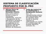 sistema de clasificaci n propuesto por el pro