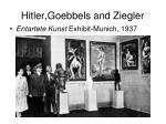 hitler goebbels and ziegler