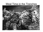 meal time in the trenches
