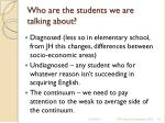 who are the students we are talking about