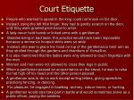 court etiquette