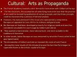 cultural arts as propaganda