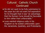 cultural catholic church continued