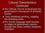 cultural characteristics continued