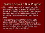fashion serves a dual purpose