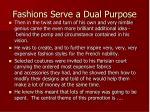 fashions serve a dual purpose
