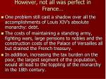 however not all was perfect in france