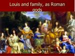 louis and family as roman gods