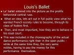 louis s ballet