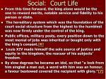 social court life