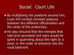 social court life1