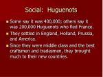 social huguenots