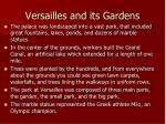 versailles and its gardens