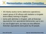 harmonization outside committee