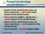 present terminology standardization 1