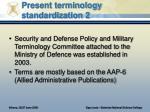 present terminology standardization 2