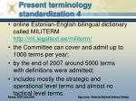 present terminology standardization 4