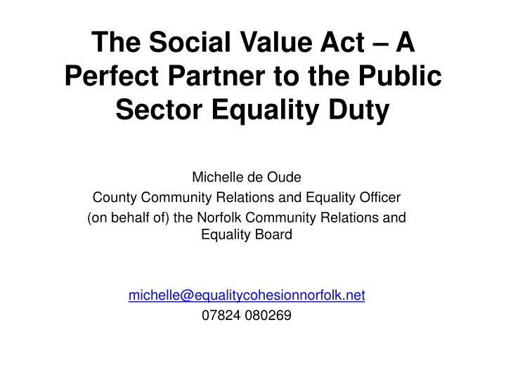 the social value act a perfect partner to the public sector equality duty n.