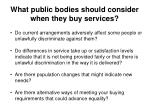 what public bodies should consider when they buy services