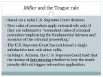 miller and the teague rule