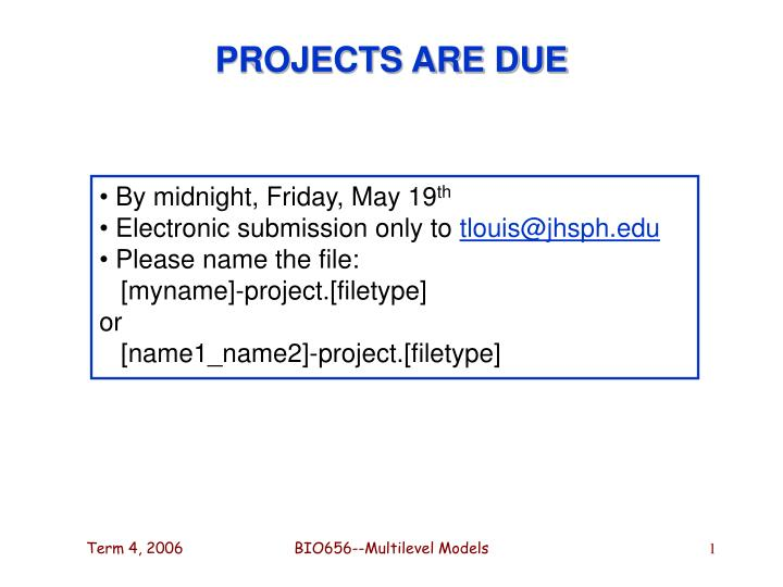 projects are due n.