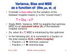 variance bias and mse as a function of the m s w p