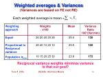 weighted averages variances variances are based on fe not re