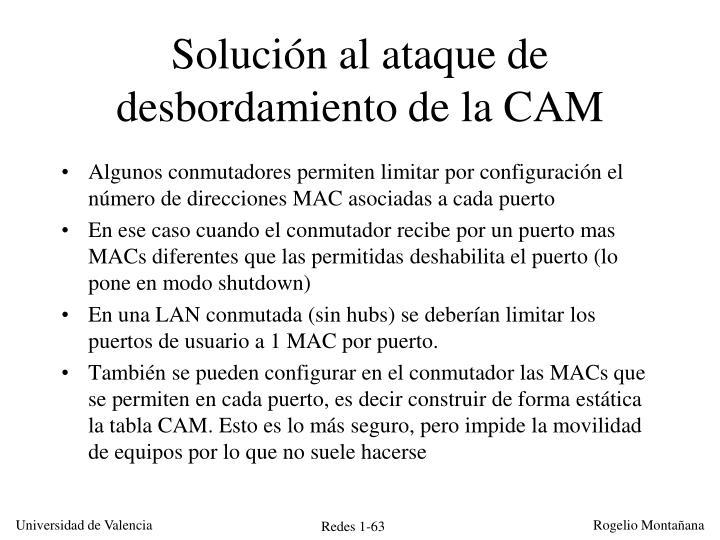 Solución al ataque de desbordamiento de la CAM