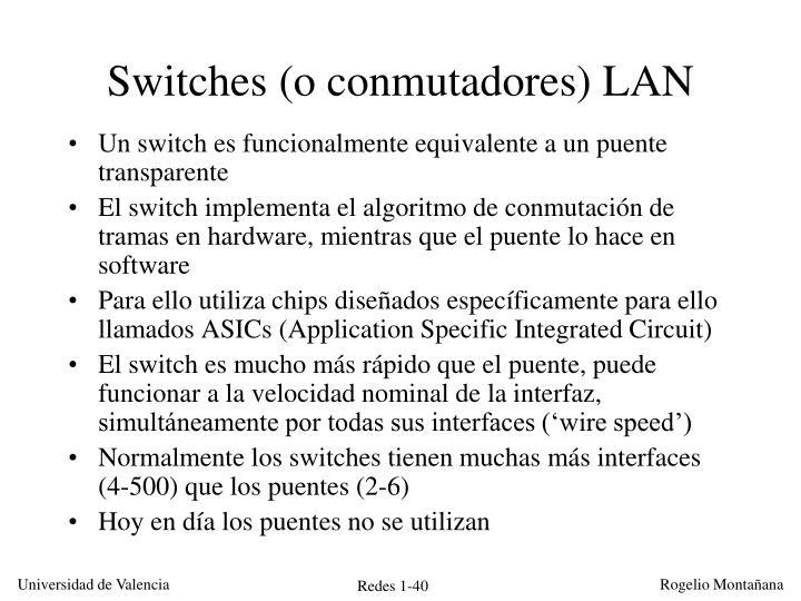 Switches (o conmutadores) LAN