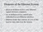 elements of the ethernet system