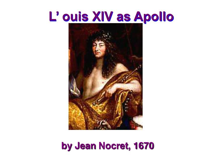 L' ouis XIV as Apollo