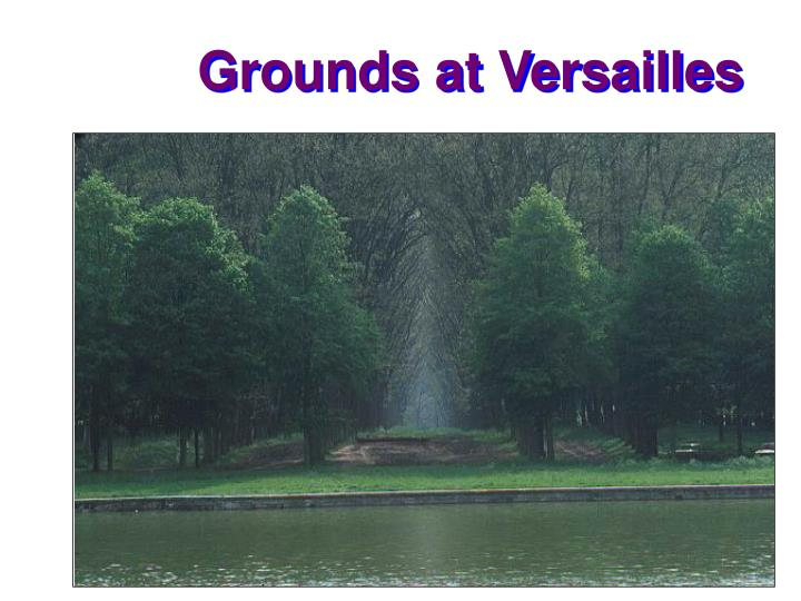 Grounds at Versailles