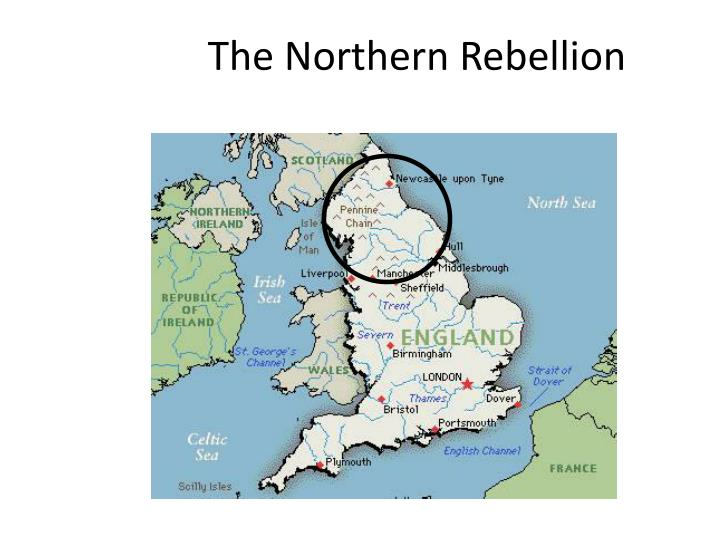 The Northern Rebellion
