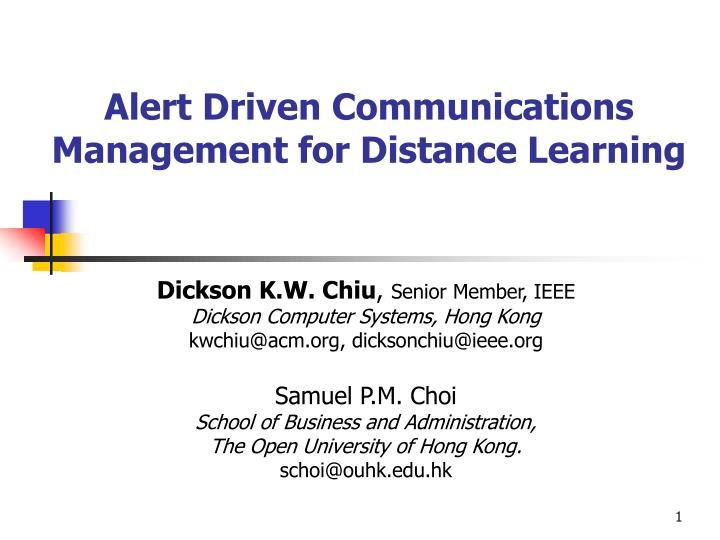 alert driven communications management for distance learning n.