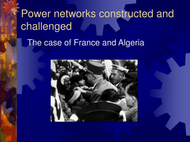 power networks constructed and challenged n.