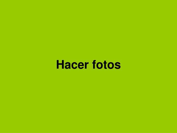 Hacer fotos