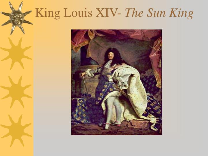 Ppt King Louis Xiv The Sun King Powerpoint Presentation Id4549975