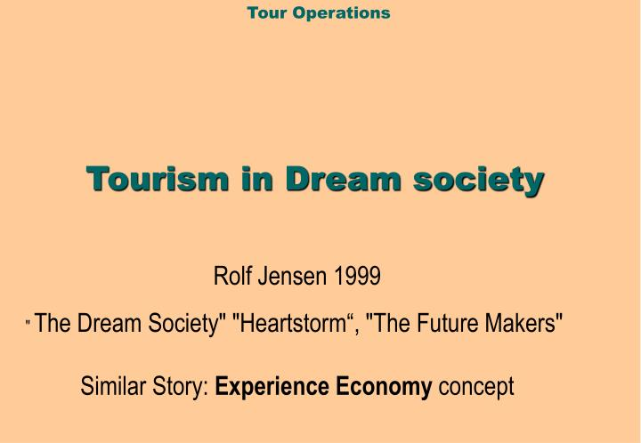 tourism in dream society n.