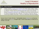 level 2 answers healthy reproductive